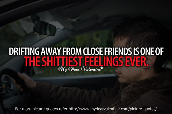 Friendship Quotes Drifting Away From Close Friends (600×400) | Quotes |  Pinterest | Losing Friendship Quotes, Friendship Quotes And Friendship