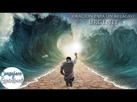 Oración para un milagro URGENTE YA !!! - YouTube