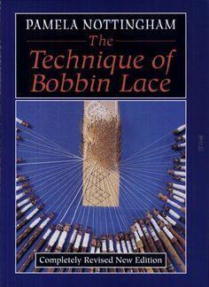 The Technique of Bobbin Lace - Pamela Nottingham - Google ブックス