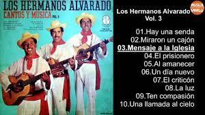 Musica Cristiana del Recuerdo. Los Hermanos Alvarado.