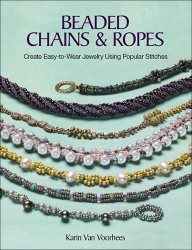 113 best kalmbach bookstore images on pinterest bead jewellery the nook book ebook of the beaded chains ropes create easy to wear jewelry using popular stitches by karin van voorhees at barnes noble fandeluxe Images