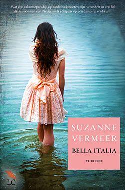 """Boek """"Bella Italia"""" van Suzanne Vermeer   ISBN: 9789022999875, verschenen: 2011, aantal paginas: 248"""
