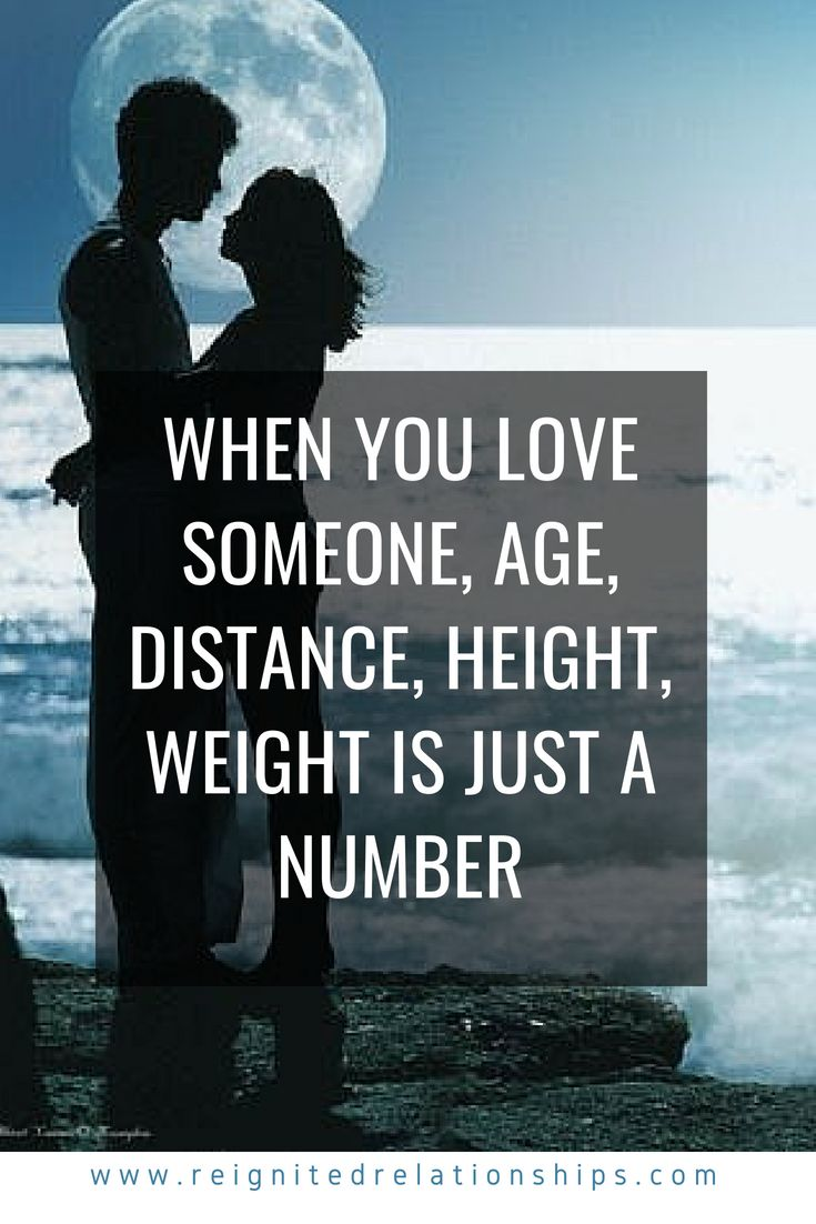 When You Love Someone Age Distance Height And Weight Is Just A