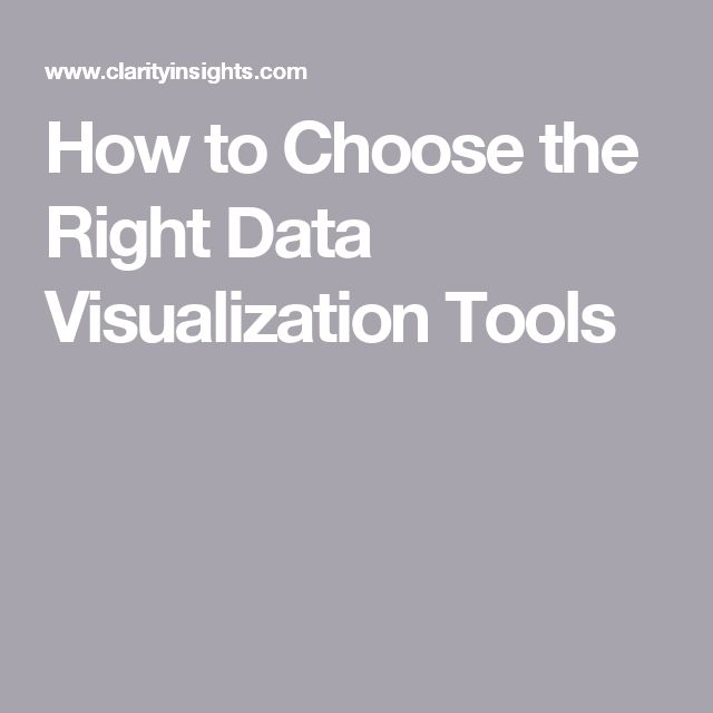 How to Choose the Right Data Visualization Tools