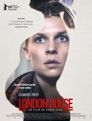 Cinéma : London House de David Farr - Avec Clémence Poésy, David Morrissey, Stephen Campbell Moore - Par Lisa Giraud Taylor  http://www.parisladouce.com/2017/03/cinema-london-house-de-david-farr-avec.html