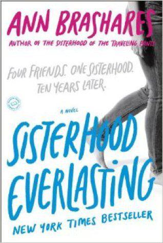 Sisterhood Everlasting (Ann Brashares)