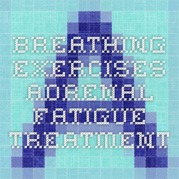 Breathing Exercises   Adrenal Fatigue Treatment. Nebennierenschwäche  BehandlungÜbungen