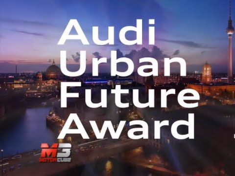 AUDI URBAN FUTURE AWARD 2015 - TEAM BERLIN