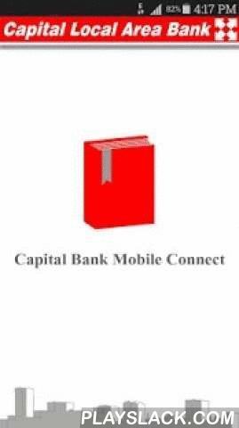 Capital Bank Mobile Connect  Android App - playslack.com , Download Capital Bank Mobile Connect app to your smart phone to access and explore your account transactions instantly. View Transactions of all operative accounts at a single window.==========How to Use :==========* Install the Capital Bank Mobile Connect application.* Enter your Customer Code and Registered Mobile Number for SMS Alerts.* If you don't know the Customer Code, check for Customer Code in your passbook or contact your…