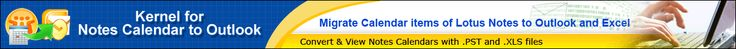 Free Download Best Lotus Notes Calendar to Outlook Conversion Software