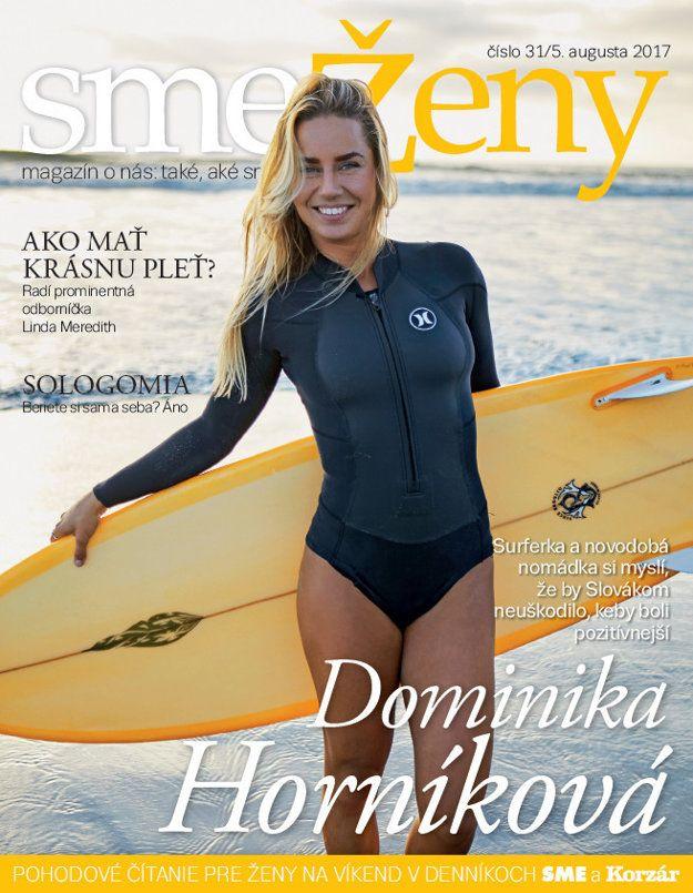 V sobotu 5. augusta vyjde nové číslo magaz smeŽeny. Bude plné slnka a vody s inšpiratívnou Dominikou Horníkovou, cestovateľkou a prvou slovenskou inštruktorkou surfovania.