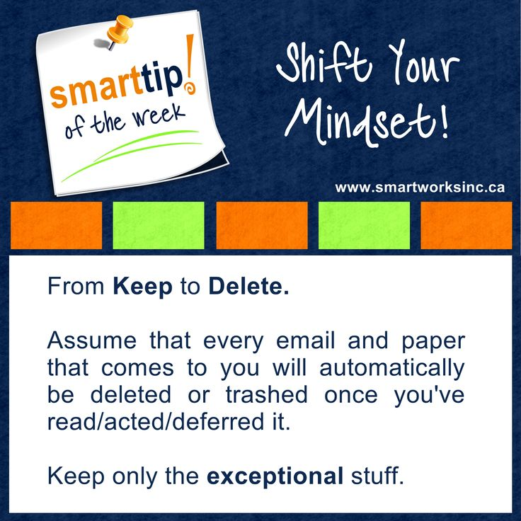 Keeping way too much information, papers and emails? Check out this week's Tip of The Week to help you reduce the piles and emails.  Shift Your Mindset! www.smartworksinc.ca
