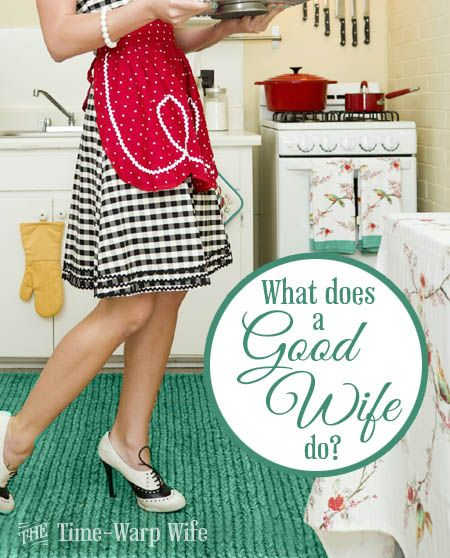 What Does a Good Wife Do? Being a good wife runs so much deeper than baking cakes, washing undies, and doing the dishes. It's about prioritizing your family and loving them the way that Christ calls us to love according to scripture. What we do for them is an extension of that love, but not the root...