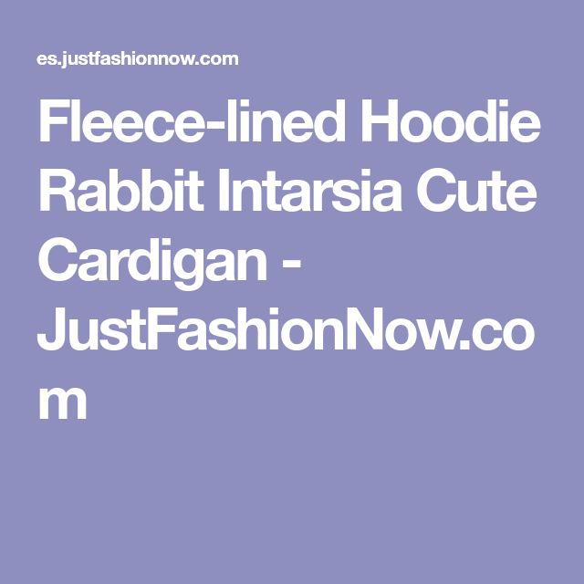 Fleece-lined Hoodie Rabbit Intarsia Cute Cardigan - JustFashionNow.com