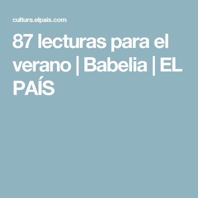 87 lecturas para el verano | Babelia | EL PAÍS