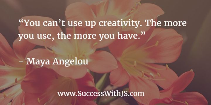 """You can't use up creativity. The more you use the more you have."" - Maya Angelou buff.ly/232SN1K"