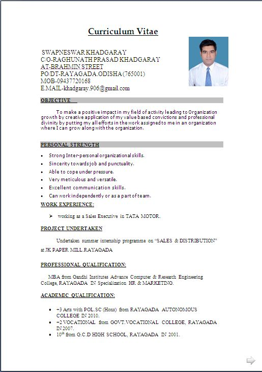 Curriculum Vitae  SWAPNESWAR KHADGARAY C/O-RAGHUNATH PRASAD KHADGARAY AT-BRAHMIN STREET PO/DT-RAYAGADA.ODISHA (765001) MOB-09437720168 E.MA...