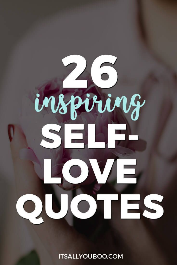 26 Inspiring Self-Love Quotes