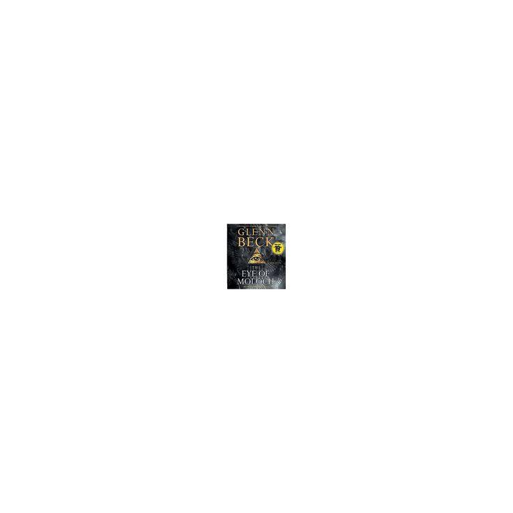 Eye of Moloch (Abridged) (CD/Spoken Word) (Glenn Beck)
