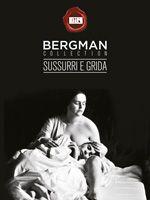 Sussurri e grida Un film di Ingmar Bergman Svezia 1973 **** (drammatico)