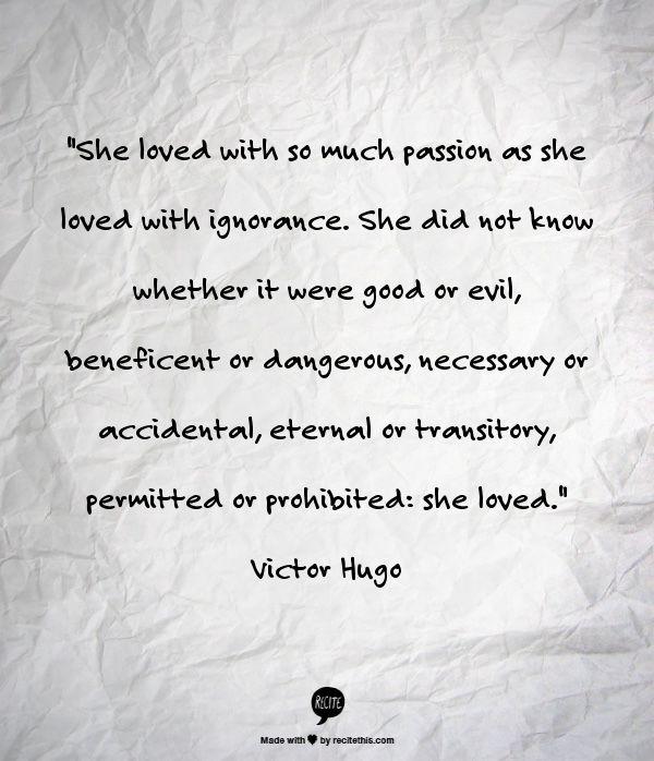 ~Victor Hugo