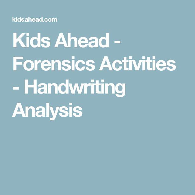Kids Ahead - Forensics Activities - Handwriting Analysis