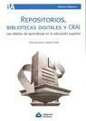 http://medina.uco.es/record=b1485575~S6*spi REPOSITORIOS, BIBLIOTECAS DIGITALES Y CRAI: LOS OBJETOS DE APRENDIZAJE EN LA EDUCACION SUPERIOR. En este libro se desarrollan aquellos componentes que se han hecho conocidos en la labor profesional de este último tiempo: repositorios, bibliotecas digitales, metadatos y la gestión de los centros de recursos para el aprendizaje y la investigación (CRAI). El mayor aporte de esta obra es poder describir estos componentes
