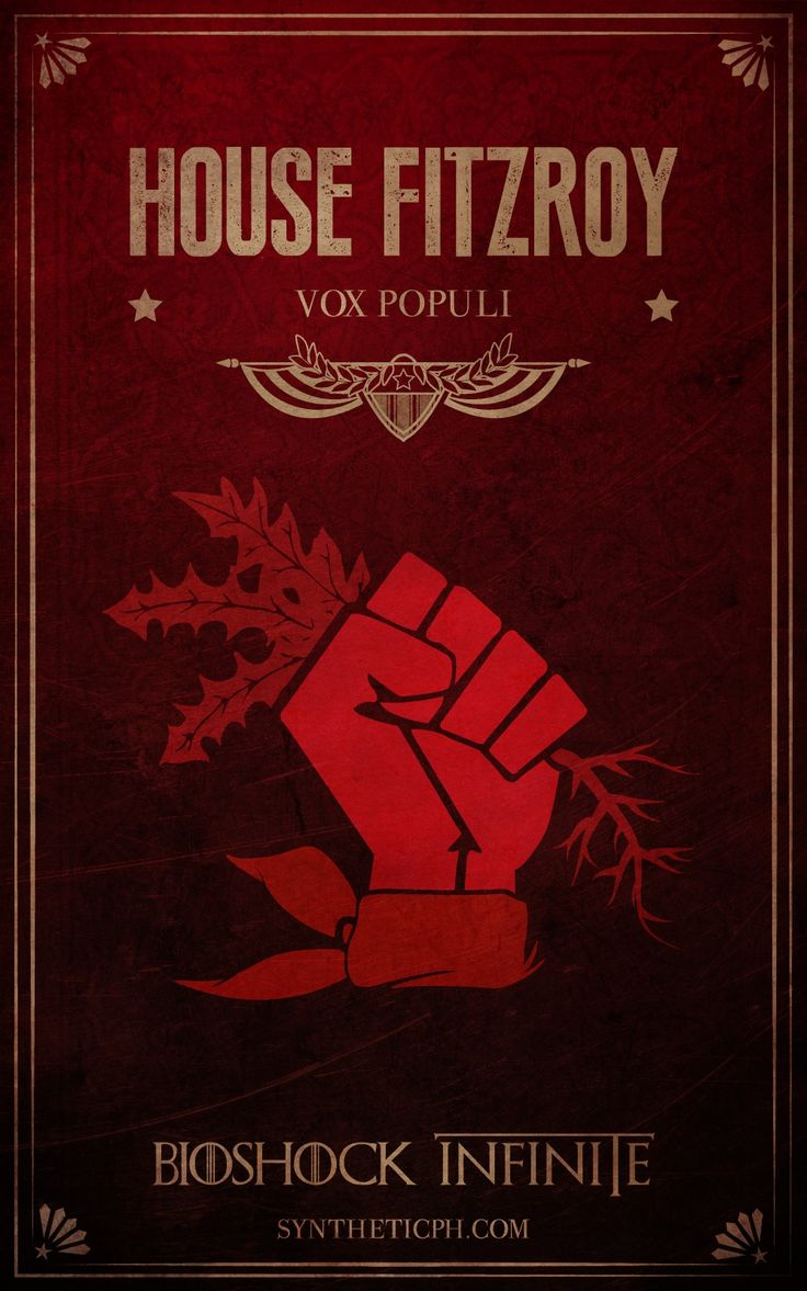 House Fitzroy: Vox Populi. (Bioshock Infinite/Game of Thrones mashup by Synthetic Picture Haus) #gamer #geek