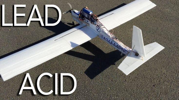 Lead Acid Powered Plane