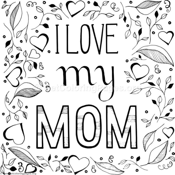 Download This Free I Love My Mom Coloring Pages Coloring Coloringbook Coloringpages Mothersday Mom Coloring Pages Coloring Pages I Love Mom