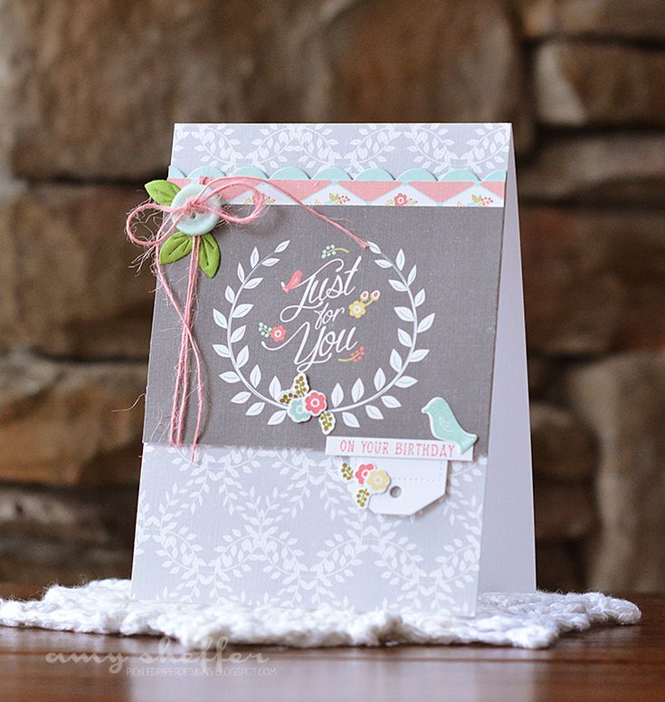 On Your Birthday Card by Amy Sheffer for Papertrey Ink (February 2015)