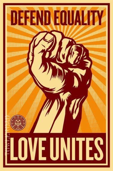 Shepard Fairey, Defend Equality, Love Unites. Inspiration, Pop Art, LGBT Pride.