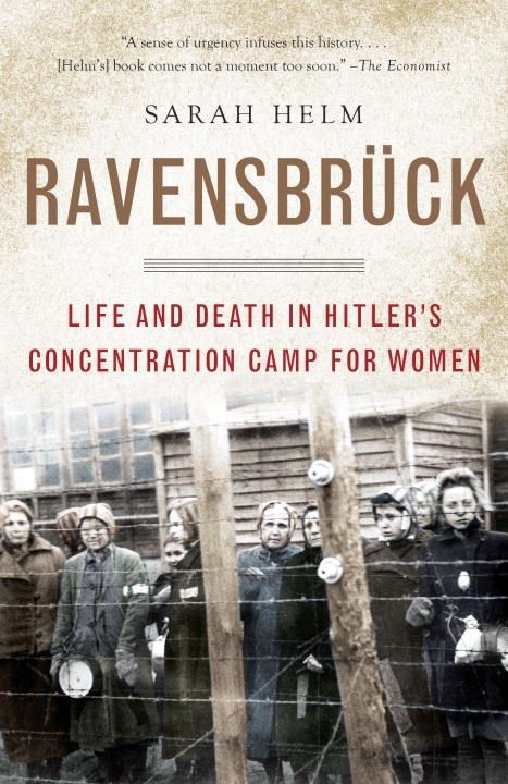 Book Review: Ravensbruck by Sarah Helm