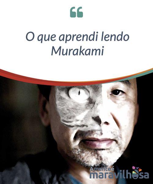 O que aprendi lendo #Murakami  Murakami é um dos raros escritores que gozam do #acolhimento do grande público e que ao mesmo tempo contam com a aprovação de grande parte dos #críticos literários. Por exemplo, se olharmos para a lista dos últimos prêmios #Nobel de literatura, encontraremos muitos autores desconhecidos para muitos leitores habituais, para não falar do quanto eles podem ser #anônimos para quem não desfruta do prazer da leitura.