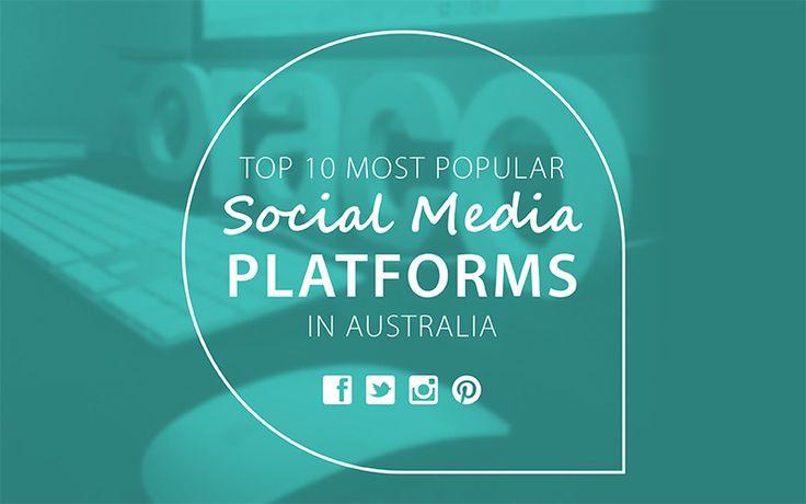 Top 10 Most Popular Social Media Platforms in Australia | Oraco Marketing