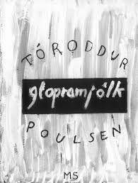 Tóroddur Poulsens nye digtsamling, 'Glopramjólk'.