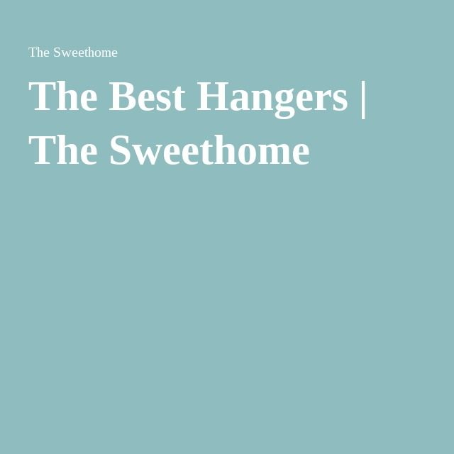 The Best Hangers | The Sweethome
