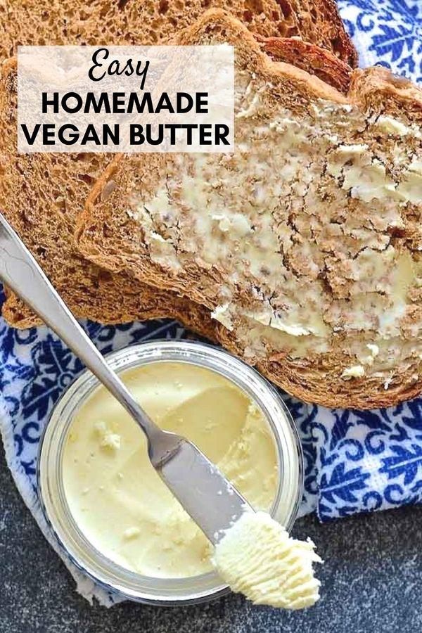Vegan Butter Recipe Vegan Butter Vegan Eating Vegan Recipes