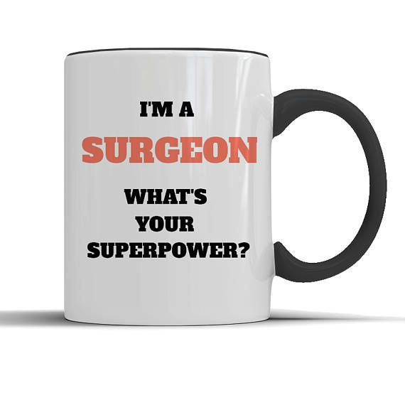 Surgeon mug, surgeon coffee, surgeon gifts, surgery gift, surgeon friend, surgeon wife, surgeon husband, gift for surgeon, surgery funny