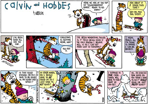 A time to think about what it really means to be good - Christmas with Calvin and Hobbes