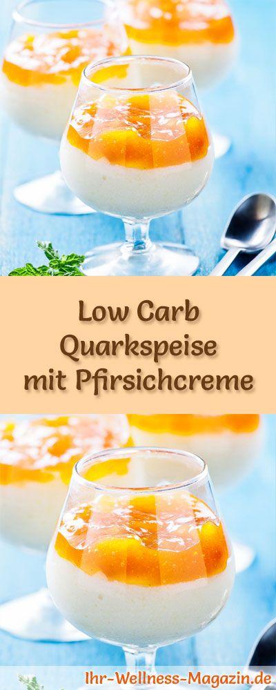 Cremige Low Carb Quarkspeise mit Pfirsichcreme - ein einfaches Rezept für ein kalorienreduziertes, kohlenhydratarmes Low Carb Dessert ohne Zusatz von Zucker ...