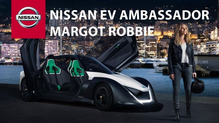 Margot Robbie is Nissan's first electric vehicle ambassador!