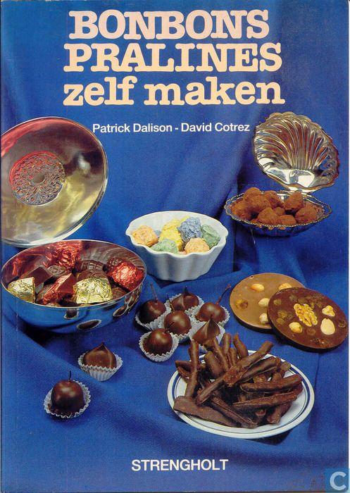 Boeken - In de snoepwinkel - Bonbons en Pralines zelf maken