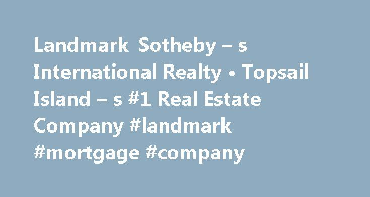 Landmark Sotheby – s International Realty • Topsail Island – s #1 Real Estate Company #landmark #mortgage #company http://claim.nef2.com/landmark-sotheby-s-international-realty-%e2%80%a2-topsail-island-s-1-real-estate-company-landmark-mortgage-company/  # Featured Topsail Island Homes For Sale Sotheby's International Realty is a registered trademark licensed to Sotheby's International Realty Affiliates LLC. Each Office is independently Owned and Operated. 2007-2015 – All Rights Reserved…