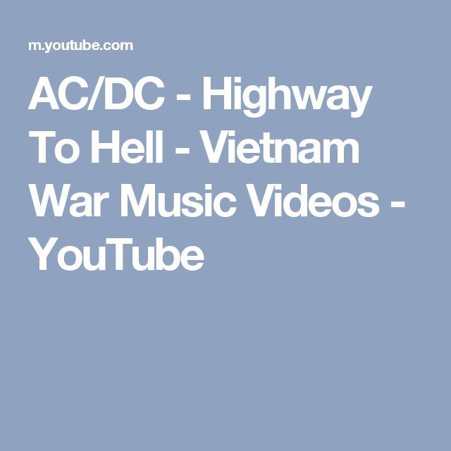 AC/DC - Highway To Hell - Vietnam War Music Videos - YouTube