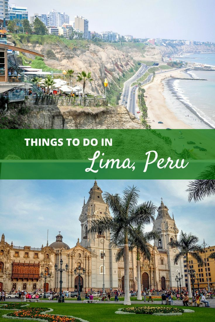 Desde visitar catacumbas para tratar ceviche, hay tantas cosas que hacer en una visita a Lima, Perú