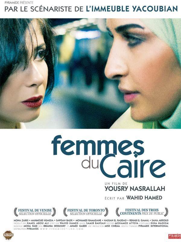 Femmes du caire : un film égyptien engagé pour les femmes. L'héroine du film est une riche journaliste qui pour que son mari obtienne un haut poste est contrainte de ne plus aborder des sujets politiques. Elle décide de faire alors une émission sur des femmes mais très vite cette émission va renvoyer à la condition de la femme dans un pays de la toute puissance de l'homme. Un film féministe complétement prenant et bouleversant.