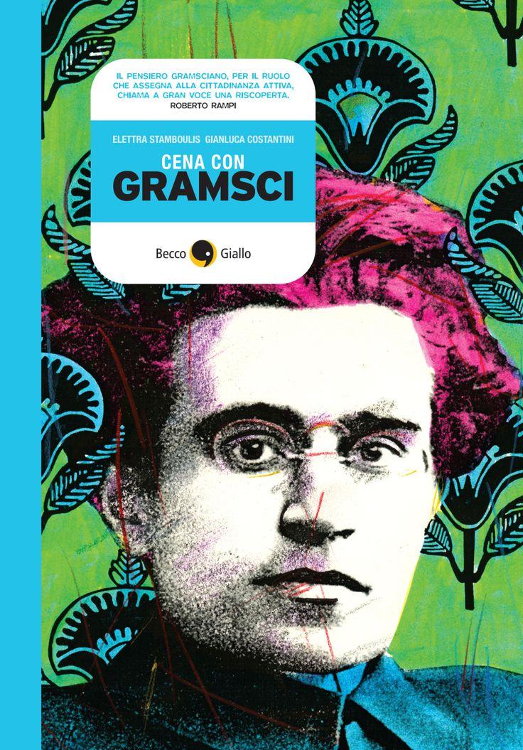 #CenaConGramsci Un viaggio a fumetti alla ricerca delle radici e del senso delle parole di Antonio Gramsci.