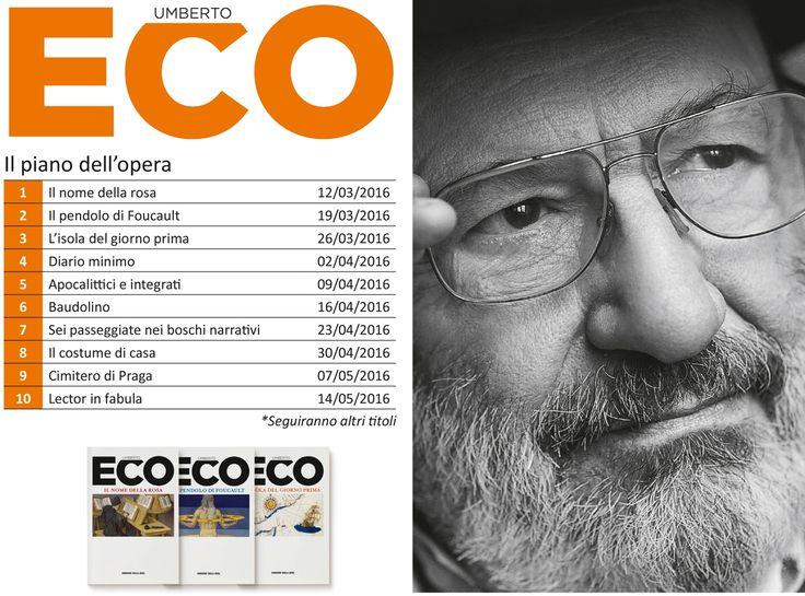 """Umberto Eco, la nuova iniziativa editoriale del """"Corriere"""" - Corriere.it"""
