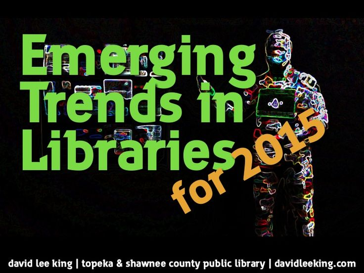 Emerging technology trends for 2015. Lots of really cool stuff here! I presented this at the Internet Librarian 2014 conference.
